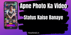 Apne Photo Ka Status Video Kaise Banaye