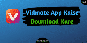 Vidmate App Kaise Download Kare