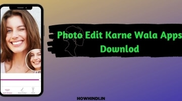 photo edit karne wala apps download