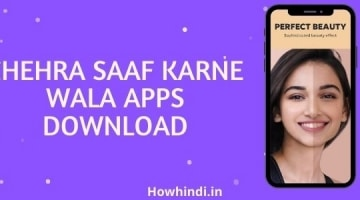 Chehra Saaf Karne Wala Apps Download